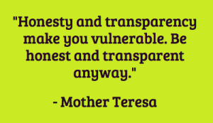 honesty-and-transparency-make-you-vulnerable-be-honest-and-transparent