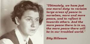 "Holocaust victim, Etty Hillesum, known as the ""thinking heart of the barracks."""