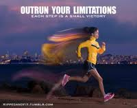 outrun your limitations