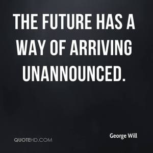 george-will-george-will-the-future-has-a-way-of-arriving