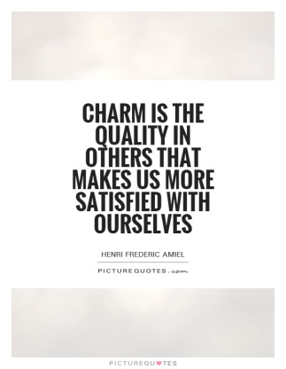 charm-is-the-quality-in-others-that-makes-us-more-satisfied-with-ourselves-quote-1