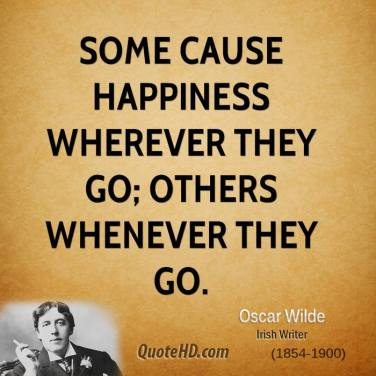 some-cause-happiness-wherever-they-go-others-whenever-they-go-5