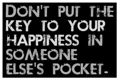 Don't put the key in someone else's pocket