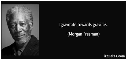 gravitas morgan freeman