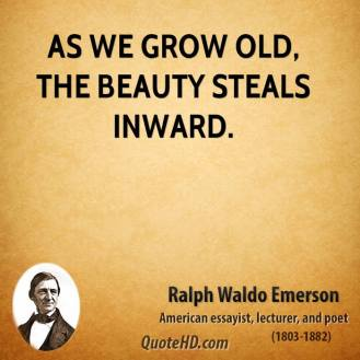 ralph-waldo-emerson-poet-quote-as-we-grow-old-the-beauty-steals
