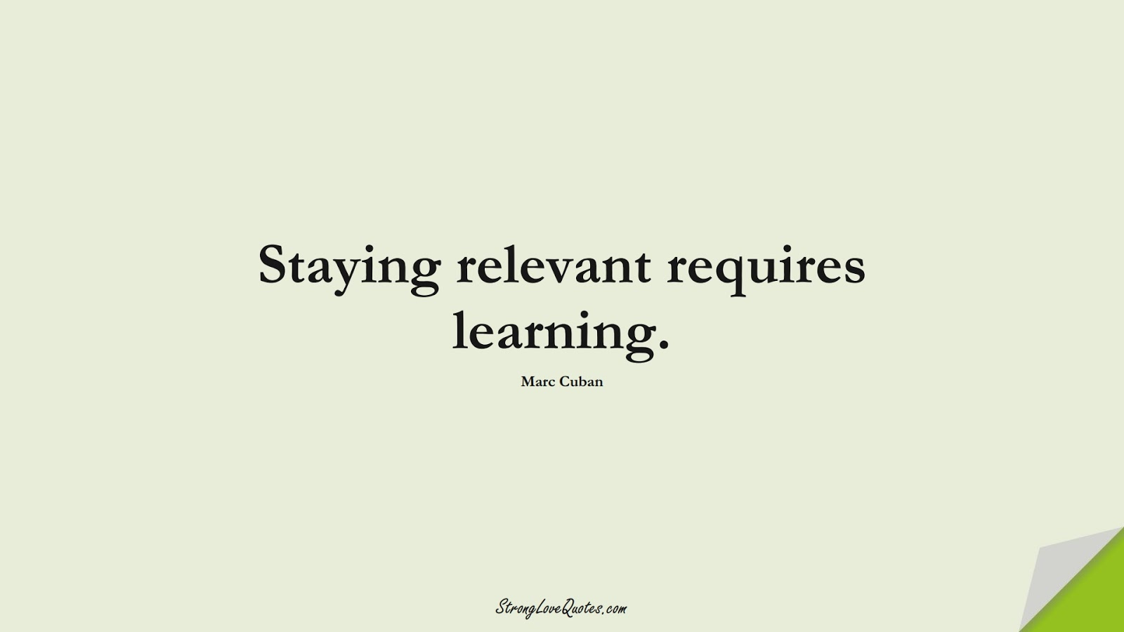 33 Quotes About Learning, Work, Leadership, Business - Strong Love ...